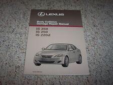 2006 Lexus IS350 IS250 IS220d Body Service Repair Manual 2007 2008 2009 2010 11