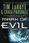 The Mark of Evil by Tim F. LaHaye, Craig Parshall (Paperback, 2014)