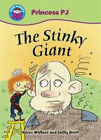 The Stinky Giant (Start Reading: Princess PJ), Karen Wallace, New Book