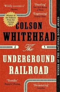 The Underground Railroad Winner of the Pulitzer Prize for Ficti... 9780708898406