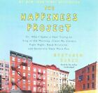 The Happiness Project: Or, Why I Spent a Year Trying to Sing in the Morning, Clean My Closets, Fight Right, Read Aristotle, and Generally Have More Fun by HarperCollins (CD-Audio, 2015)