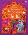 Illustrated Stories from India by Usborne Publishing Ltd (Hardback, 2015)