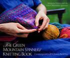 The Green Mountain Spinnery Knitting Book: Contemporary & Classic Patterns by Green Mountain Spinnery Cooperative, Margaret Klein Wilson (Hardback, 2004)