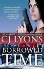 Borrowed Time by CJ Lyons (Paperback / softback, 2014)
