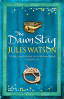 The Dawn Stag by Jules Watson (Paperback, 2006)
