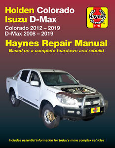 Holden Colorado RG 2012-2019/Isuzu D-Max 2008-2019 Repair Manual
