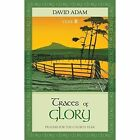 Traces of Glory: Prayers for the Church Year: Year B by David Adam (Paperback, 2014)