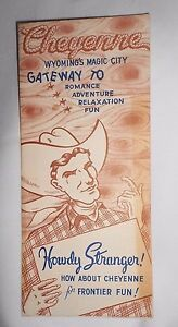 Vtg Brochure Cheyenne Wyoming's Magic City Wyoming Frontier Fun
