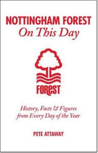 Nottingham-Forest-on-this-Day-History-Hechos-amp-Figuras-de-cada-DAY-OF-THE-YE