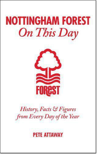 Nottingham Forest on this Day: History, Hechos & Figuras de cada DAY OF THE YE