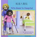 Nita Goes to Hospital in Cantonese and English by Henriette Barkow (Paperback, 2005)
