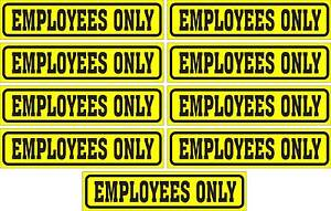 LOT-OF-9-GLOSSY-STICKERS-EMPLOYEES-ONLY-FOR-INDOOR-OR-OUTDOOR-USE