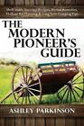 Modern Pioneer's Guide by Ashley Parkinson (Paperback / softback, 2015)