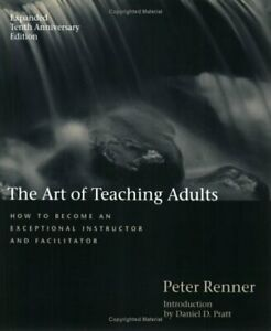 The-Art-of-Teaching-Adults-How-to-Become-an-Exceptional-Instructor-and-Facili