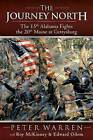 The Journey North: The 15th Alabama Fights the 20th Maine at Gettysburg by Peter Warren (Paperback, 2013)