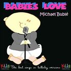Babies Love Michael Buble by Judson Mancebo (CD, May-2016)