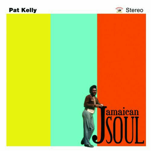 Pat Kelly – Jamaican Soul  NEW CD £9.99 ROOTS ROCKSTEADY