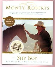Shy Boy : The Horse That Came in from the Wild by Monty Roberts (1999, Hardcover)