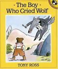 The Boy Who Cried Wolf by Tony Ross (1992, Paperback)