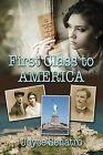 First Class to America by Joyce Senatro (Paperback / softback, 2015)