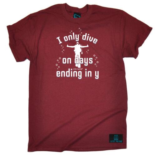 Je ne Plongée sur jours se terminant en Y T-shirt Gear Diving Scuba drôle cadeau d/'anniversaire