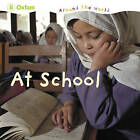 At School by Oxfam (Hardback, 2010)