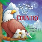 God Bless Our Country by Hannah C. Hall (Board book, 2016)