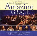 Bill & Gloria Gaither Present: Amazing Grace by Bill Gaither (Gospel) (CD, Aug-2007, Gaither Music Group)