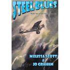 Steel Blues by Melissa Scott (Paperback / softback, 2013)