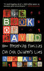 The Book of David: How Preserving Families Can Cost Children's Lives by Richard J. Gelles (Paperback, 1997)