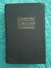Competent Christian Counseling, Volume One Vol. 1 : Foundations and Practice of Compassionate Soul Care (2002, Hardcover)