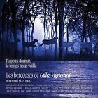 Tu Peux Dormir, Le Temps Nous Veille: Les Berceuses de Gilles Vigneault by Various Artists (CD, Feb-2012, Tandem.Mu)