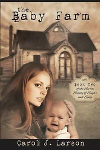 The-Baby-Farm-the-Secret-Society-of-Sugar-and-Spice-Book-2-Paperback-or-Softba