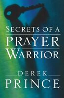 Secrets Of A Prayer Warrior By Derek Prince, (paperback), Chosen Books , New, Fr on sale
