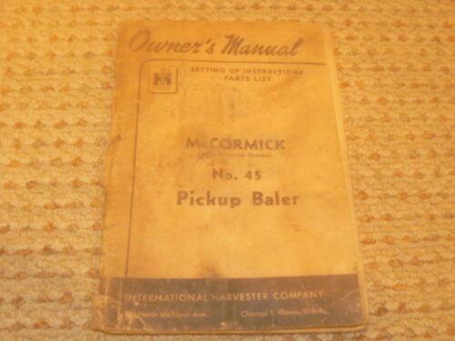 International Tractor McCormick No 45 Pickup Baler Operator/'s Manual