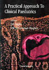 A Practical Approach to Clinical Paediatrics by J. M. Gupta, Darcy O'Gorman Hughes (Paperback, 1996)