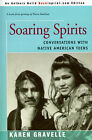 Soaring Spirits: Conversations with Native American Teens by Karen Gravelle (Paperback / softback, 2001)