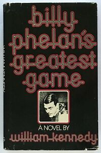 William-Kennedy-Billy-Phelan-039-s-Greatest-Game-SIGNED-FIRST-EDITION