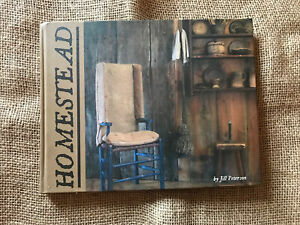 Homestead by Jill Peterson Hardcover Photograph Primitive Antique Book