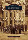Unionville by Clifford Thomas Alderman (Paperback / softback, 2010)
