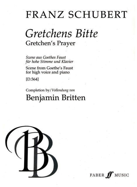 Gretchens Bitte (completed by Britten) 0571518400 Piano, Voice, High Voice Music