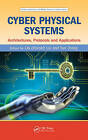 Cyber Physical Systems: Architectures, Protocols and Applications by Apple Academic Press Inc. (Hardback, 2016)