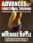 Advances in Functional Training von Michael P. Boyle (2011, Taschenbuch)