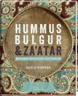 Hummus, Bulgur & Za'atar von Rawia Bishara (2015, Gebundene Ausgabe)