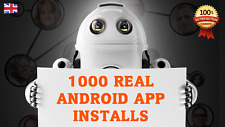 1000 real guaranteed Wolrdwide Targetted Android mobile app installs and opens