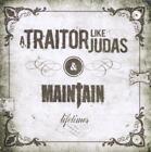 Lifetimes von A. Traitor Like Judas & Maintain (2011)