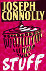 Stuff by Joseph Connolly (Paperback, 2006)