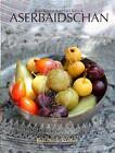 Aserbaidschan von Barbara Lutterbeck und Brunhild Seeler-Herzog (2016, Gebundene Ausgabe)