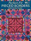 Perfect-fit Pieced Borders by Sheila Sinclair Snyder (Paperback, 2011)