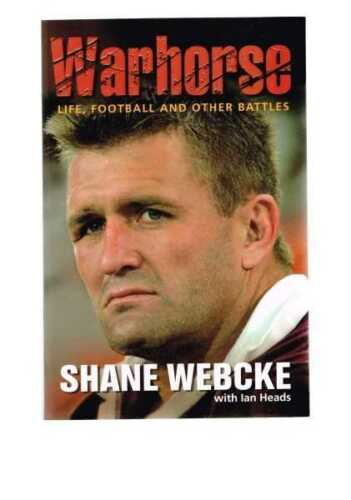 1 of 1 - NEW SIGNED COPY Warhorse by Ian Heads, Shane Webcke ~ Football Christmas Gift!
